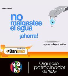 No malgaste el agua. Ahorra!