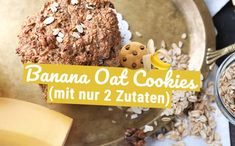 Healthy cookies made from just two ingredients? We have the recipe for the delicious banan … - Kekse Ideen Healthy Cereal, Healthy Cookies, Healthy Snacks, Banana Oat Cookies, Banana Oats, Fiber Fruits, Chocolate Chip Oatmeal, Milk Recipes, Morning Food