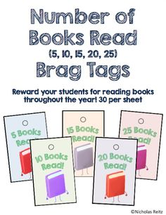 These are perfect to present to your kids when they hit various milestones for number of books they have read in a year.   I ask my students to read a variety of 25 different books from across the genres throughout the year. These tags are a big motivator for them to keep reading books, and they are super easy and cheap to print, laminate, and cut out!