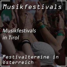 Termine der Musikfestivals im Bundesland Tirol mit klassischer Musik ebenso wie auch mit DJ´s auf den Bergen bei den Schneefesten oder Saisonendpartys #tirol #festival #musik Bergen, Pop, Classical Music, Concerts, Popular, Pop Music, Mountains