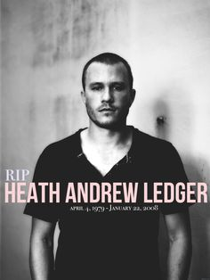 Heath Ledger. Going to go cry now.