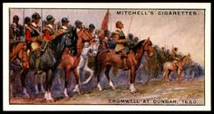 "https://flic.kr/p/cgUQKW | Cigarette Card - Cromwell at Dunbar, 1650 | Mitchell's Cigarettes  ""Scotlands Story""  (series of 50 issued in 1929) #36 Cromwell at Dunbar, 1650 ~ though outnumbered two to one, Cromwell's amy defeated the Scots under Leslie at Dunbar, making him master of Scotland as far as the Forth"