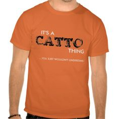 It's a Catto Thing...T-Shirt