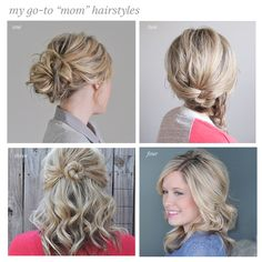 "My go-to ""mom"" hairstyles"