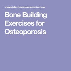 Bone Building Exercises for Osteoporosis