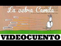 La cebra Camila - videocuento - YouTube Spanish 1, Reading Stories, Grade 1, Literacy, It Cast, Social Media, Education, Youtube, Digital