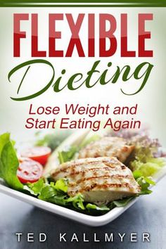 Flexible dieting: Learn how to count macros and say goodbye to banned foods and off-limit food groups.