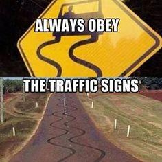 Always obey traffic signs