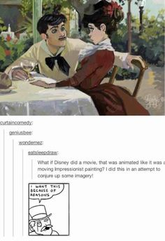 Disney, get on this! I agree Disney should do painting animation :) My Tumblr, Tumblr Posts, Disney Love, Disney Magic, Disney Stuff, Disney And Dreamworks, Disney Pixar, Disney Art, Downton Abbey