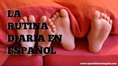 La rutina diaria en español. Aprende actividades en la rutina en español y cómo usar los verbos y pronombres reflexivos.