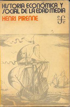 Henri Pirenne - Historia Economica y Social de la Edad Media