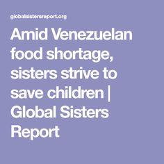 Amid Venezuelan food shortage, sisters strive to save children | Global Sisters Report