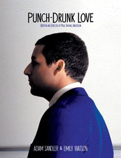 Punch-Drunk Love: A psychologically troubled novelty supplier is nudged towards a romance with an English woman, all the while being extorted by a phone-sex line run by a crooked mattress salesman, and purchasing stunning amounts of pudding.