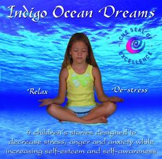 Indigo Ocean Dreams: 4 Children's Stories Designed to Decrease Stress, Anger and Anxiety while Increasing Self-Esteem and... Even though this is to deal with behavioral issues, as well.....the stories are so fun & whimsical, even a 2 year old would enjoy them.....they drift off quickly in a positive world full of whimsy and enchanting worlds......HIGHLY RECOMMEND (From EVE)