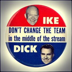 Button promoting President Dwight Eisenhower and Vice President Richard Nixon in the 1956 election.