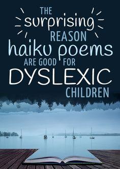 The surprising reason haiku poems are good for dyslexic children - Defeat Dyslexia