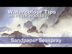 Watercolour Tip from PETER WOOLLEY: Sandpaper Seaspray