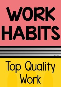 Work Habits Tip - Great ideas to use when your students are turning in less-than-their-best quality work.