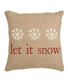 Take a look at this 'Let It Snow' Burlap Pillow Sham by Secretly Savvy on #zulily today!