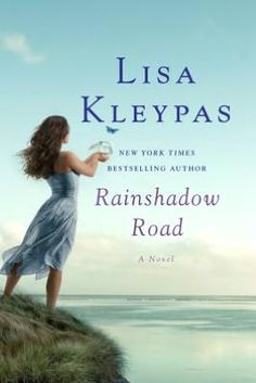 Friday Harbor series #2 Rainshadow Road ~ Love all her books! <3
