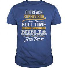 Awesome Tee For Outreach Supervisor T Shirts, Hoodie Sweatshirts