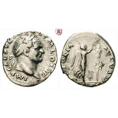 Römische Kaiserzeit, Vespasianus, Denar 72-73, ss: Vespasianus 69-79. Denar 72-73 Rom. Kopf r. mit Lorbeerkranz IMP CAES VESP AVG P… #coins
