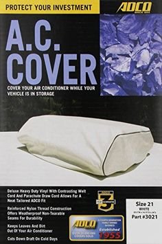 ADCO 3021 White RV Air Conditioner Cover  ADCO 3021 White RV Air Conditioner Cover ADCO Products, Inc. is a 4th generation family owned sewing business that was established in 1955. ADCO has produced more than 20 million protective covers and assorted soft-goods. Specialists in RV Covers, Trailer Covers, Motorcycle Covers and General Contract Sewing. ADCO products offer quality and value with over 55 years of expertise.  http://www.airconditionercenter.com/adco-3021-white-rv-air-co..