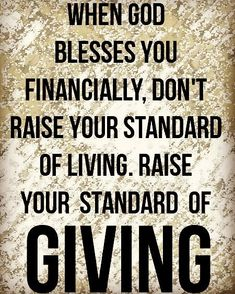(Proverbs 3:27)Do not withhold good from those to whom it is due when it is in your power to do it. (Acts 20:35)In all things I have shown you that by working hard in this way we must help the weak and remember the words of the Lord Jesus how he himself said It is more blessed to give than to receive. (Luke 6:30) Give to everyone who begs from you and from one who takes away your goods do not demand them back. (2 Corinthians 9:6-15)The point is this: whoever sows sparingly will also reap…