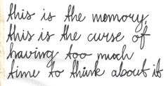 "Mayday Parade ▶️ ""The Memory"" (Chorus) Cool Lyrics, Music Lyrics, Music Is My Escape, My Music, Song Quotes, Wall Quotes, Love Life, My Love, The Amity Affliction"