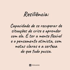 Resiliência Words Quotes, Me Quotes, Sayings, More Than Words, Some Words, Positive Vibes, Positive Quotes, Monólogo Interior, Lifestyle Quotes
