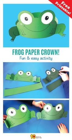 Frog Paper Crown - 10 Minutes of Quality Time Frog Crafts Preschool, Frog Activities, Paper Crafts For Kids, Diy For Kids, Frog Mask, Frog Costume, Crown For Kids, Frog Theme, Art And Hobby
