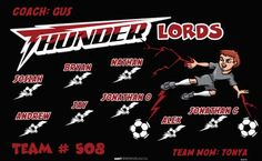 Lords-Thunder-45474  digitally printed vinyl soccer sports team banner. Made in the USA and shipped fast by BannersUSA. www.bannersusa.com