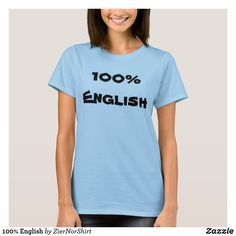 100% English T-Shirt cool trendy unique t-shirt fashion design T Shirt Flowers, Aesthetic Images, Shirt Style, Fitness Models, How To Memorize Things, T Shirts For Women, Female, Tees, Casual