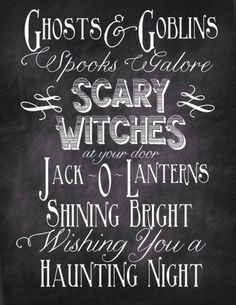 Ghosts And Goblins Halloween Chalkboard Quote Printable Via Nest Of Posies