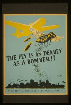 Poster for Philadelphia Department of Health warning of potential health risks from exposure to flies.  Sewerhistory.org