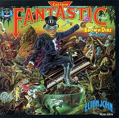"""Elton John, Captain Fantastic. I """"borrowed"""" this from a friend in 1978. I'll get around to returning it when I'm done listening. Another of my rotating top 5."""
