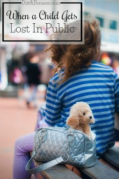 Preparing a child for when they get lost in public. Some really important tips here, especially #2
