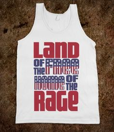 Land of the Free Home of the Rage Tank Top