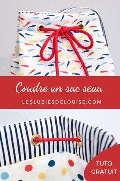 N'est-il pas trop mignon ce petit sac marin ? J'espère que ce tutoriel vous plaira et que vous allez pouvoir laisser parler votre créativité et coudre, vous aussi un joli sac seau.RDV sur mon blog couture leslubiesdelouise.com .#patroncouture #tutosac #diy Diy Accessoires, Blog Couture, Bucket Bag, Pouch, Changing Bag, How To Sew