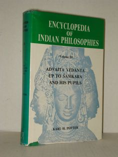 India, Hinduism, Encyclopaedia of Indian Philosophies vol 3 by Karl Potter, Early Advaita Vedanta Books on Eastern Religions and Philosophy at fah451bks.com