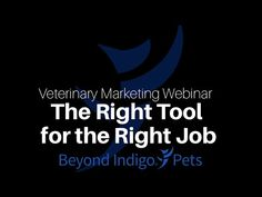 #Veterinary #Marketing Webinar: Tools are a great way to add to your website. Not only do they enhance your site, they also provide useful information to your clients and can encourage consistent visits to your site. This 30-minute webinar will explore tools available to you and discuss easy strategies for effectively managing them.