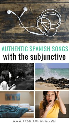 Spanish songs with the subjunctive mood. The subjunctive can take a long time to acquire-- these authentic songs will help students get used to the forms naturally. #spanishsongs #learnspanish #teachspanish