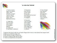 Parole de la chanson La valse des foulards : Tournez, tournez Agitez vos foulards, Valsez, valsez, Attention, ça repart Tournez, tournez Chacun a sa façon..