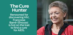 Françoise Barré-Sinoussi is a French virologist who was awarded the 2008 Nobel Prize in Physiology or Medicine (along with her former mentor Luc Montagnier) for her role in the discovery of #HIV in 1983.