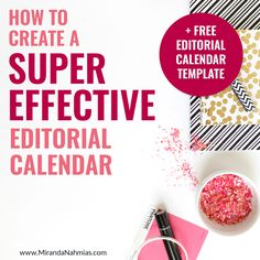 How to create an effective editorial calendar for yourself, including the exactly Google Sheets spreadsheet template that I use for my own blog!