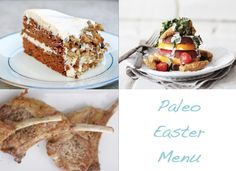 Paleo Easter Menu ((the bacon wrapped dates sound amazing!))