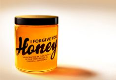 I Forgive You Honey for Good Bread. Designed by Mokko Creative - 'Since the most important thing about honey is it's clarity and color, we designed packaging that got out of the way.'