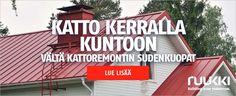 [Mainos: Ruukki-katot] Kerralla kunnollinen katto – vältä kattoremontin tyypillisimmät sudenkuopat - Asuminen - Ilta-Sanomat