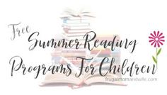 Frugal Mom and Wife: FREE Summer Reading Programs For Children! Summer Reading Program, Reading Logs, Local Library, Free Summer, Price Book, Reading Material, World Records, Ways To Save Money, Free Stuff