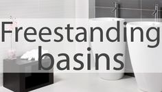 Freestanding basins